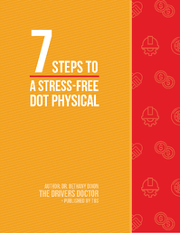 7 Steps to a Stress-Free DOT Physical_Dr Dixon