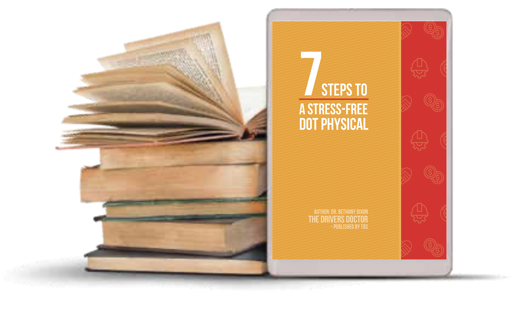 7 Steps to a Stress-Free DOT Physical E-Book