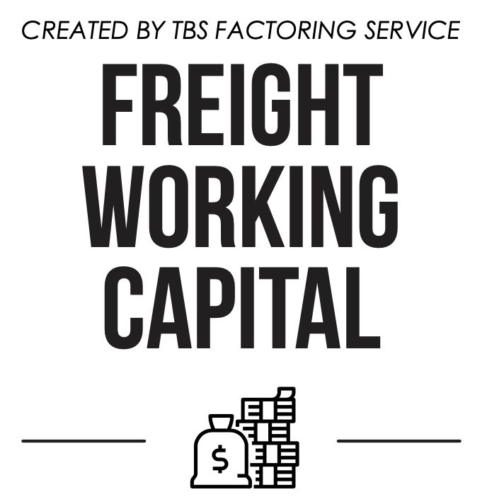 Created by TBS Factoring Service Freight Working Capital
