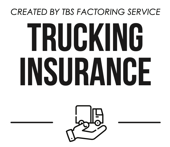 Created by TBS Factoring Service Trucking Insurance