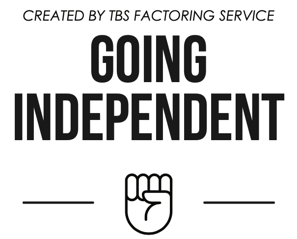 Created by TBS Factoring Service Going Independent